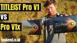 TITLEIST Pro V1 vs Pro V1x – Which one should you be playing?