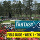 Fantasy Golf Wk 1 Field Guide