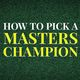 Howtopickmasterschamp