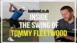 INSIDE THE SWING OF TOMMY FLEETWOOD | SWING ANALYSIS
