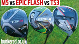 TaylorMade M5 vs Callaway Epic Flash vs Titleist TS3 drivers