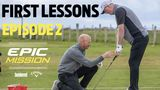 FIRST LESSONS (Epic Mission EP 2)