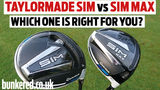REVIEW – TAYLORMADE SIM vs SIM MAX