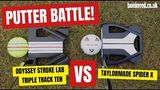 PUTTER BATTLE! Odyssey Stroke Lab Triple Track Ten - VS - TaylorMade Spider X