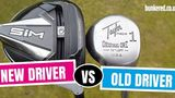 OLD DRIVER VS NEW DRIVER - TaylorMade SIM vs TaylorMade Original One