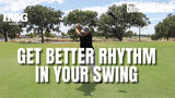 A simple way to get better rhythm in your golf swing