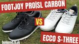 FOOTJOY PRO|SL CARBON vs ECCO S-THREE - Are these the best spikeless golf shoes money can buy?