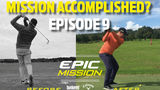HOW TO BECOME A BETTER GOLFER IN 4 MONTHS (Epic Mission EP 9)
