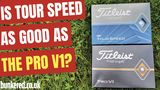 TITLEIST TOUR SPEED – Better than the Pro V1???