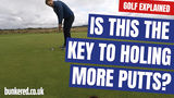 IS THIS THE KEY TO HOLING MORE PUTTS? | GOLF EXPLAINED
