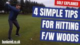 4 simple tips for hitting your fairway woods