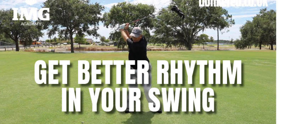 A simple way to get better rhythm in your golf swing ...